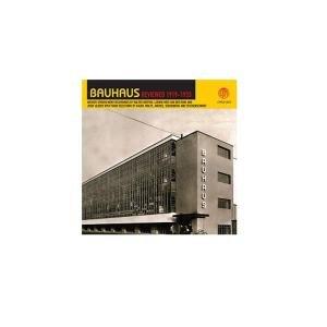 Bauhaus Reviewed 1919 to 1933