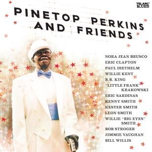 Pinetop Perkins And Friends