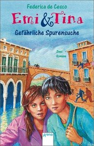 Emi und Tina. Gefährliche Spurensuche. (Big Book)