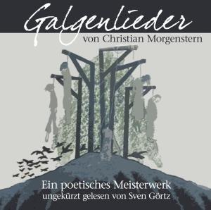 Galgenlieder Von C.Morgenstern