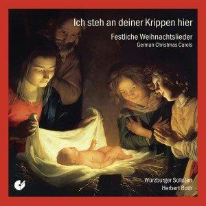 Ich Steh An Deiner Krippen Hier-Festliche Weihnach