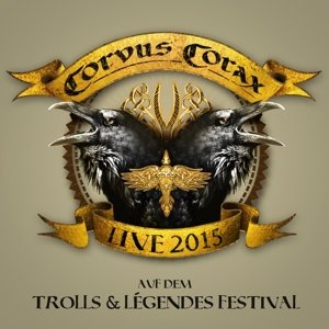 Live 2015-Trolls & Legendes Festival