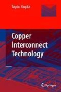 Copper Interconnect Technology