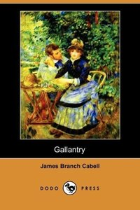 Gallantry (Dodo Press)