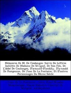 Mémoires De M. De Coulanges: Suivis De Lettres Inédites De Madam