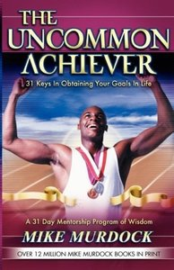 The Uncommon Achiever, Vol. 1