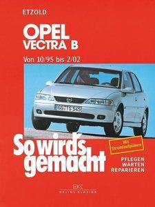 So wird's gemacht. Opel Vectra