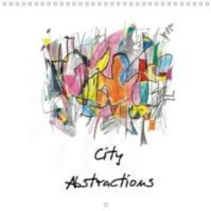 City Abstractions (Wall Calendar 2015 300 × 300 mm Square)