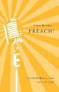 Feeling Preachy?...Preach!