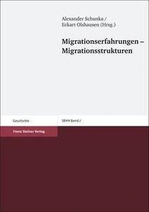 Migrationserfahrungen - Migrationsstrukturen