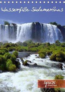 Wasserfälle Südamerikas - Iguazu Wasserfälle (Tischkalender 2018