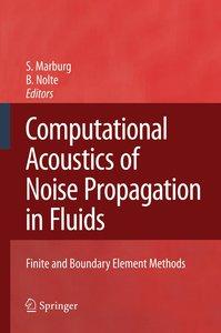 Computational Acoustics of Noise Propagation in Fluids - Finite