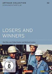 Losers and Winners - Arbeit gehört zum Leben
