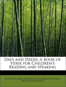 Days and Deeds: A Book of Verse for Children's Reading and Speak