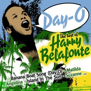 Day-O! The Best Of Harry Belafonte