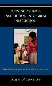Turning Average Instruction Into Great Instruction