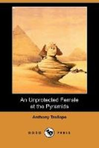 An Unprotected Female at the Pyramids (Dodo Press)