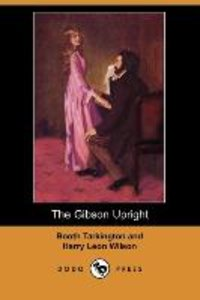 The Gibson Upright (Dodo Press)