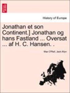 Jonathan et son Continent.] Jonathan og hans Fastland ... Oversa