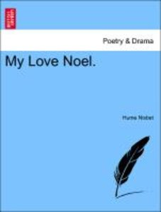 My Love Noel.