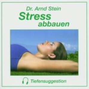 STRESS ABBAUEN-Tiefensuggestion