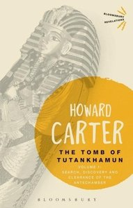 The Tomb of Tutankhamun: Volume 1