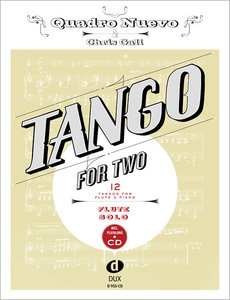 Tango for Two. 12 Tangos for Flute Solo incl. Playalong-CD