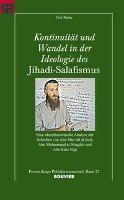 Kontinuität und Wandel in der Ideologie des Jihadi-Salafismus - zum Schließen ins Bild klicken