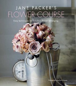 Jane Packer\'s Flower Course