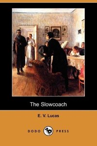 The Slowcoach (Dodo Press)