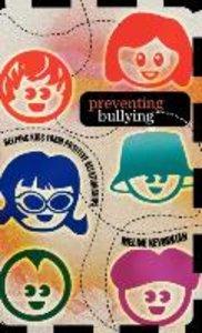 Preventing Bullying