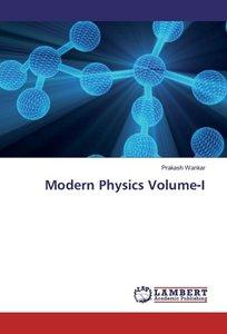 Modern Physics Volume-I