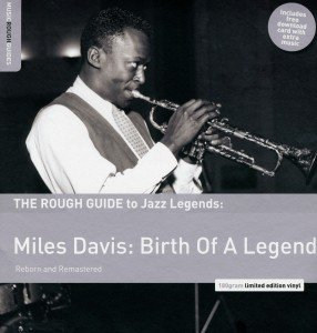 Rough Guide: Miles Davis-Birth Of A Legend