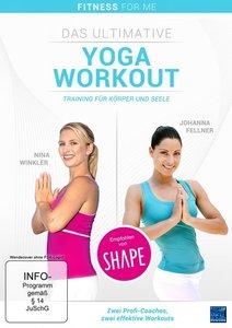 Das ultimative Yoga Workout - Training für Körper und Seele