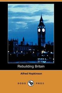 Rebuilding Britain (Dodo Press)