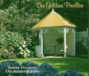 Der Goldene Pavillon-Klassische Orchesterstücke