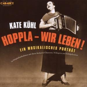 Hoppla-Wir Leben!Kate Kühl