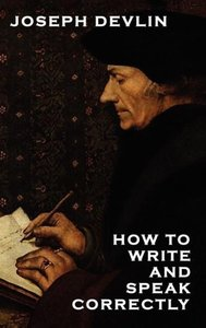 How to Write and Speak Correctly