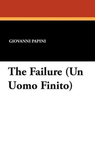 The Failure (Un Uomo Finito)