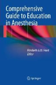 Comprehensive Guide to Education in Anesthesia