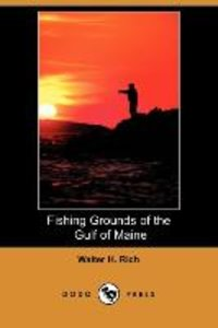 Fishing Grounds of the Gulf of Maine (Dodo Press)