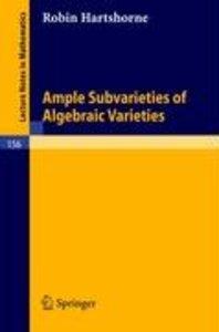 Ample Subvarieties of Algebraic Varieties