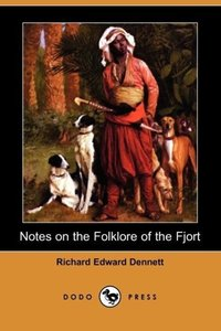 Notes on the Folklore of the Fjort (Dodo Press)