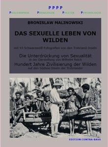 Das sexuelle Leben von Wilden. Die Unterdrückung von Sexualität.