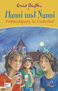 Hanni und Nanni. Vollmondparty in Lindenhof