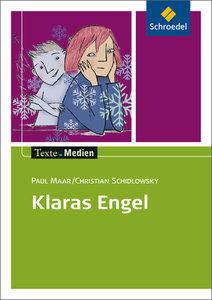 Klaras Engel. Textausgabe mit Materialteil
