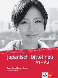 Japanisch, bitte! - Nihongo de dooso 1. Lehrerhandbuch 1. Neubea