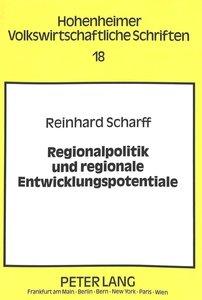Regionalpolitik und regionale Entwicklungspotentiale