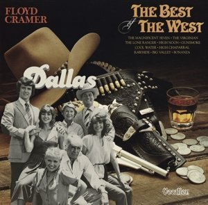 Dallas & The Best Of The West
