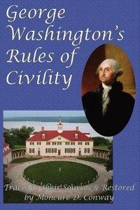 George Washington's Rules of Civility